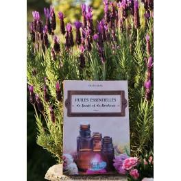 """Livre """"Huiles essentielles de santé et de bonheur"""" de Gilles Gras"""